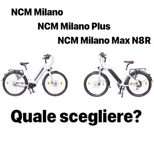 confronto NCM Milano , NCM Milano Plus , NCM Milano Max N8R